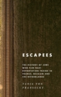 Escapees : The History of Jews Who Fled Nazi Deportation Trains in France, Belgium, and the Netherlands - Book