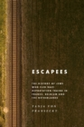 Escapees : The History of Jews Who Fled Nazi Deportation Trains in France, Belgium, and the Netherlands - eBook