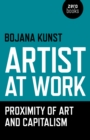Artist at Work, Proximity of Art and Capitalism - eBook