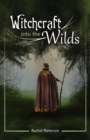 Witchcraft...into the Wilds - Book