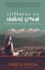 Stillness on Shaking Ground : A Woman's Himalayan Journey Through Love, Loss, And Letting Go - eBook
