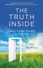 Truth Inside, The : Lessons From My Daughter In the Afterlife - Book