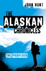 Alaskan Chronicles, The : The Provider - Book