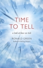 Time To Tell : a look at how we tick - Book