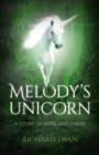 Melody's Unicorn : A Story of Here and There - Book