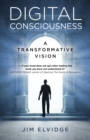 Digital Consciousness : A Transformative Vision - Book