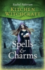 Kitchen Witchcraft: Spells & Charms - Book