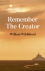 Remember The Creator : The reality of God - Book