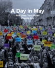 A Day in May : Real Lives, True Stories - Book