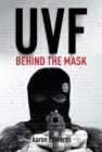 UVF : Behind the Mask - Book