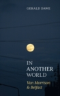 In Another World : Van Morrison & Belfast - eBook