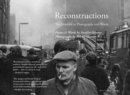Reconstructions : The Troubles in Photographs and Words - Book
