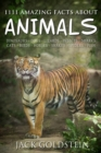 1111 Amazing Facts about Animals : Dinosaurs, dogs, lizards, insects, sharks, cats, birds, horses, snakes, spiders, fish and more! - eBook