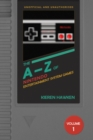 The A-Z of NES Games : Volume 1 - eBook