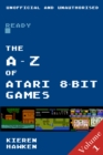 The A-Z of Atari 8-bit Games : Volume 1 - eBook