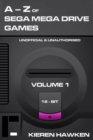 The A-Z of Sega Mega Drive Games : Volume 1 - eBook