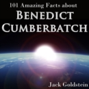 101 Amazing Facts about Benedict Cumberbatch - eAudiobook