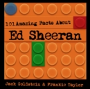 101 Amazing Facts about Ed Sheeran - eAudiobook