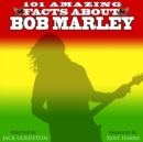 101 Amazing Facts about Bob Marley - eAudiobook