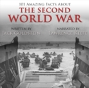 101 Amazing Facts about the Second World War - eAudiobook