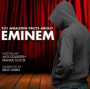 101 Amazing Facts about Eminem - eAudiobook