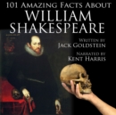 101 Amazing Facts about William Shakespeare - eAudiobook