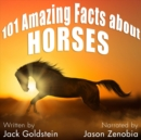 101 Amazing Facts about Horses - eAudiobook