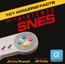 101 Amazing Facts about the Nintendo SNES - eAudiobook