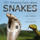 101 Amazing Facts about Snakes - eAudiobook