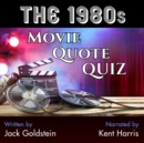 The 1980s Movie Quote Quiz - eAudiobook