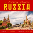 101 Amazing Facts about Russia - eAudiobook