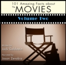 101 Amazing Facts about the Movies - Volume 2 - eAudiobook