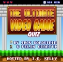 The Ultimate Video Game Quiz - eAudiobook
