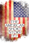 The American Short Story, 1917 - eBook