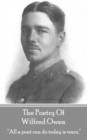 "The Poetry Of Wilfred Owen : ""All a poet can do today is warn."" - eBook"