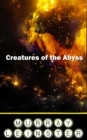 Creatures of the Abyss - eBook