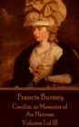 Cecilia. or Memoirs of An Heiress : Volume I of III - eBook