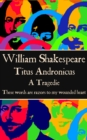 "Titus Andronicus : ""These words are razors to my wounded heart"" - eBook"
