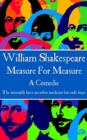"Measure For Measure : ""The miserable have no other medicine but only hope"" - eBook"