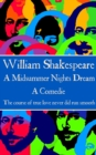 "A Midsummer Nights Dream : ""The course of true love never did run smooth"" - eBook"