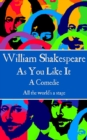 "As You Like It : ""All the world's a stage."" - eBook"