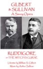 Ruddigore : or The Witch's Curse - eBook