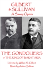 The Gondoliers : or The King of Barataria - eBook
