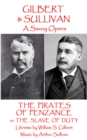 The Pirates of Penzance : or The Slave of Duty - eBook