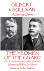 The Yeomen of the Guard : or The Merryman and His Maid - eBook