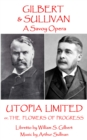 Utopia Limited : or The Flowers of Progress - eBook