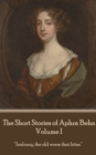 "The Short Stories of Aphra Behn - Volume I : ""Jealousy, the old worm that bites."" - eBook"