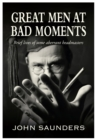 Great Men at Bad Moments - eBook
