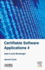 Certifiable Software Applications 4 : Upward Cycle - Book