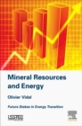 Mineral Resources and Energy : Future Stakes in Energy Transition - Book